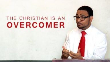 The Christian Is An Overcomer – Brandon Davison
