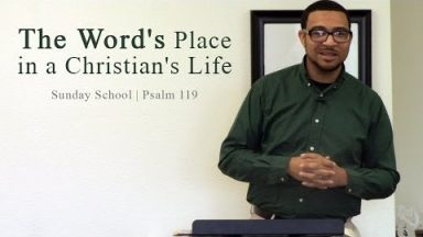 The Word's Place in a Christian's Life – Brandon Davison
