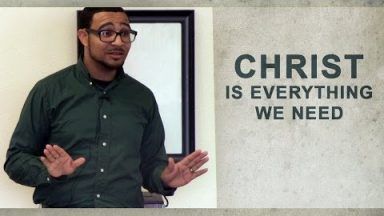 Christ is Everything We Need – Brandon Davison