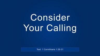 Consider Your Calling – Brandon Davison