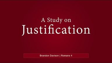 A Study on Justification – Brandon Davison