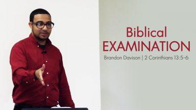Biblical Examination