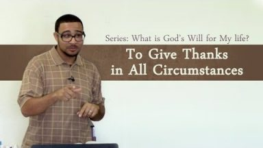 To Give Thanks in All Circumstances