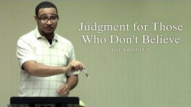 Judgment for Those Who Don't Believe