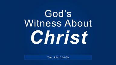 God's Witness About Christ – Brandon Davison