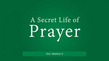 A Secret Life of Prayer – John Dees