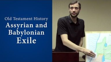 Old Testament History – Assyrian and Babylonian Exile – John Dees