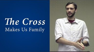 The Cross Makes Us Family – John Dees